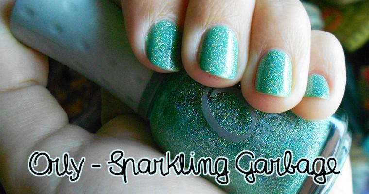 Sparkling Garbage – Orly