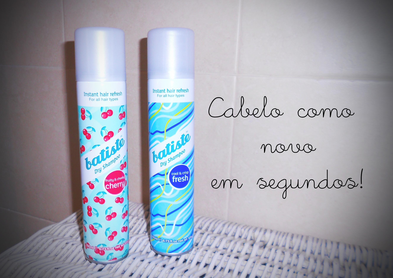 batiste shampoo champô seco review opinião resenha beleza cabelos beauty blog
