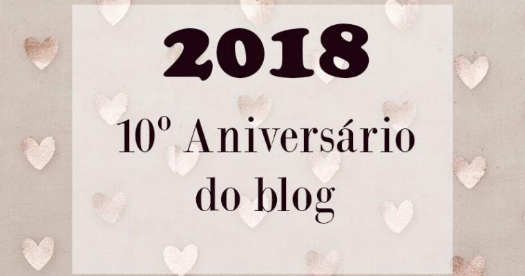 2018 – 10 Anos de Blog